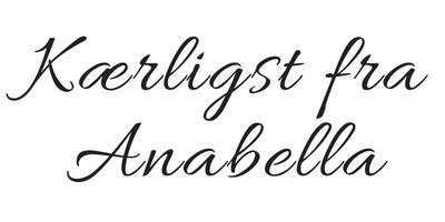 Kærligst fraAnabella