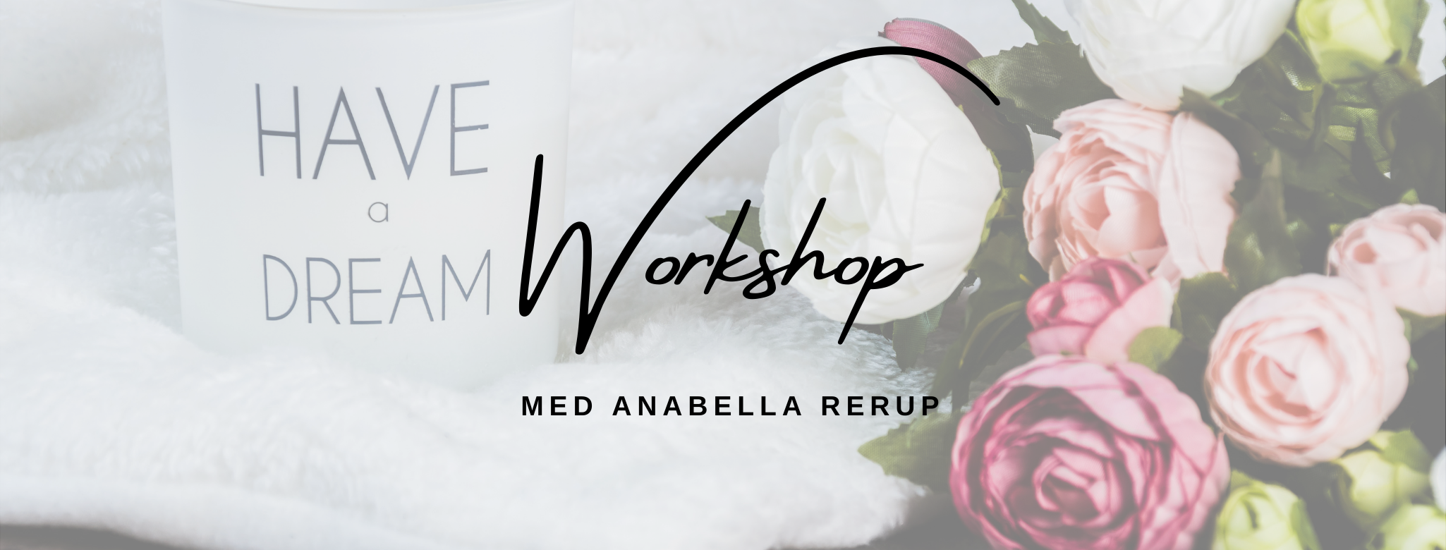 Workhop Manifestation Anabella Rerup