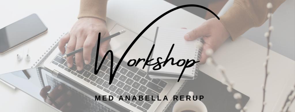 Workhop med Anabella Rerup