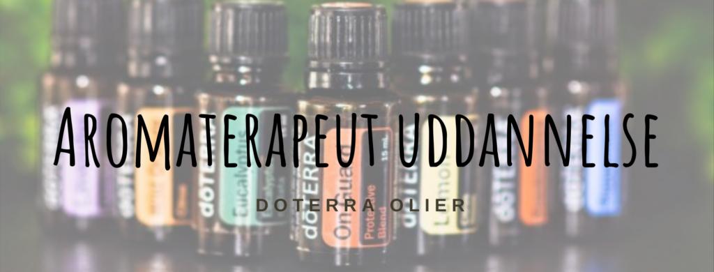 Aromaterapeut uddannelse doterra olier