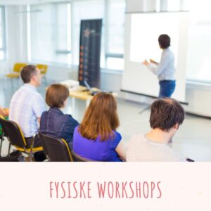 Fysiske Workshops