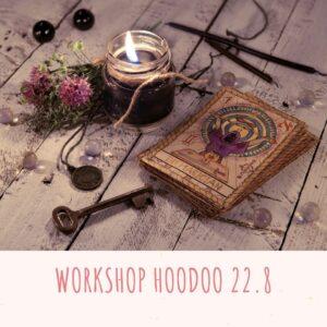 Workshop Hoodoo & Spells 22/8-21